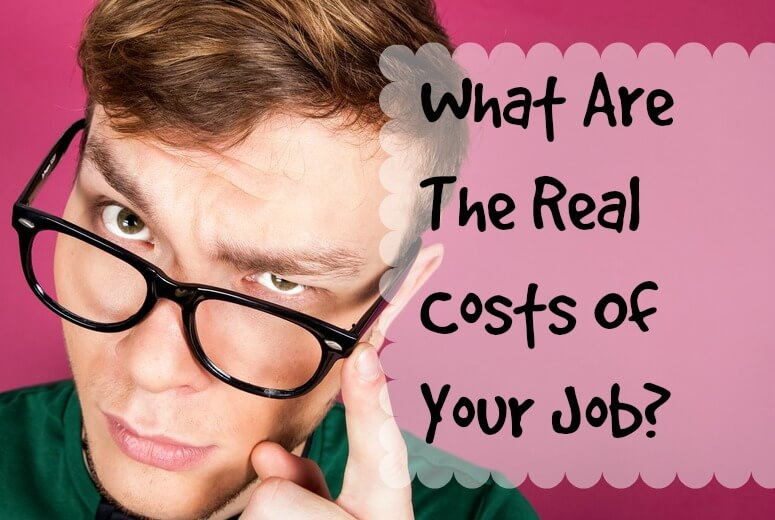 costs of your job