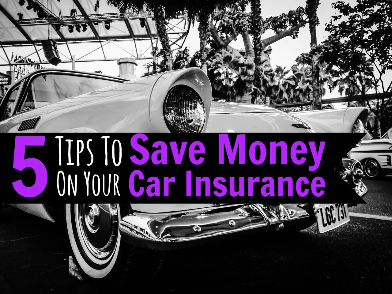 5 Tips For Getting The Cheapest Car Insurance Quotes Possible