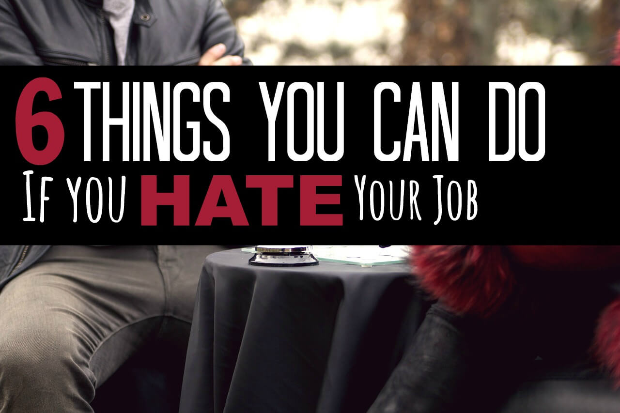 how to keep a job you hate