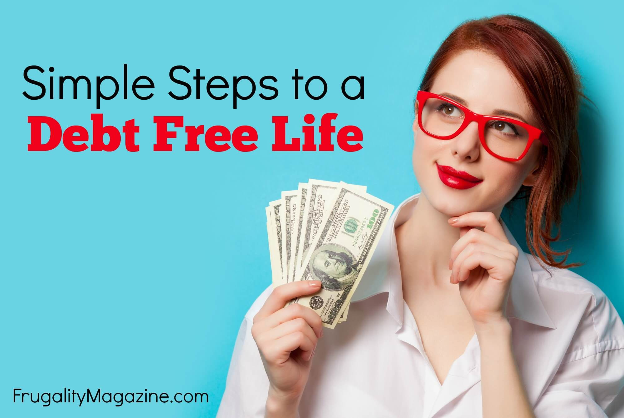 How to Start Living a Debt Free Life