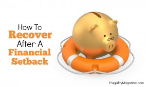 Worried about your budget? Drowning in debt? Sometimes all it takes is the tiniest thing to upset your personal finances. However setbacks are a fact of life - here's how to deal with them intelligently.