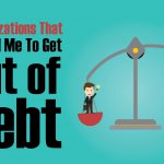 How to get out of debt: 5 realizations that helped me pay off debt.