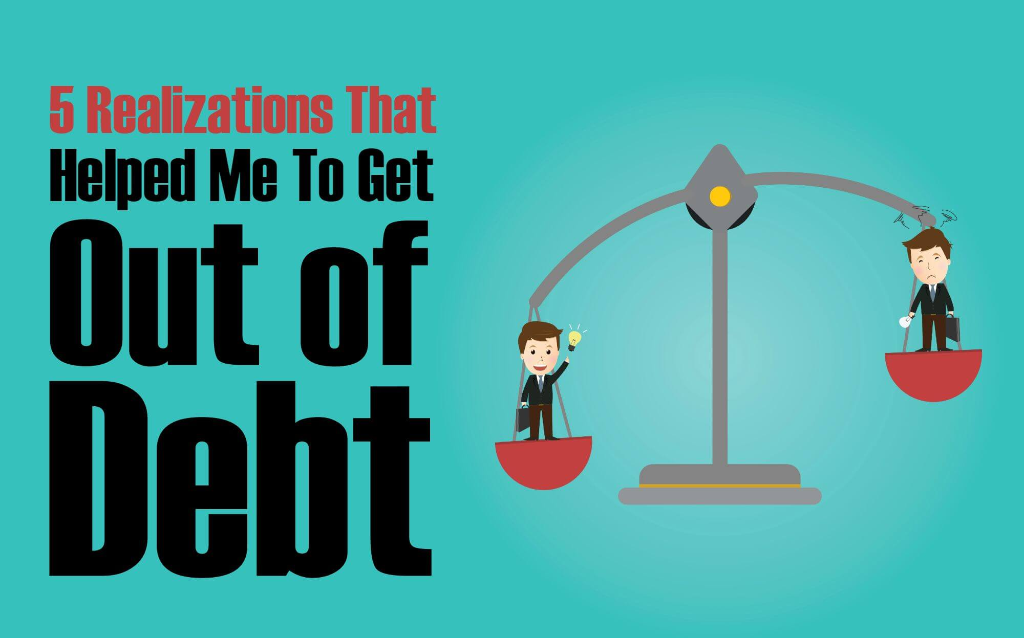getting out of debt Getting out of debt is the #3 goal savers select when they pledge to save that does not come as a surprise since a 2012 survey showed that 45% of families with.