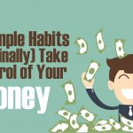 Personal finance tips for finally getting control of your money. Adopt these habits to pay off debt, live below your means and start building long-term wealth.