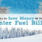 Save money on your winter fuel bills. With the cold season coming your utility bills are going to go up - but you can still spend less than last year. Here's how to save plenty of money on your winter fuel bills.