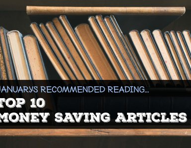 Looking for money saving tips? Here's a curated list of the very best blog posts published this month to help you save money.