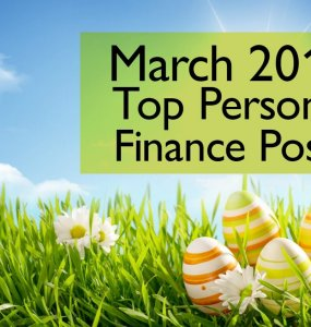 The best personal finance posts published around the web in March 2016. Some great finds here!