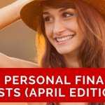 Looking for the best personal finance and money saving articles? Here we give a round-up of the very best articles published in April.