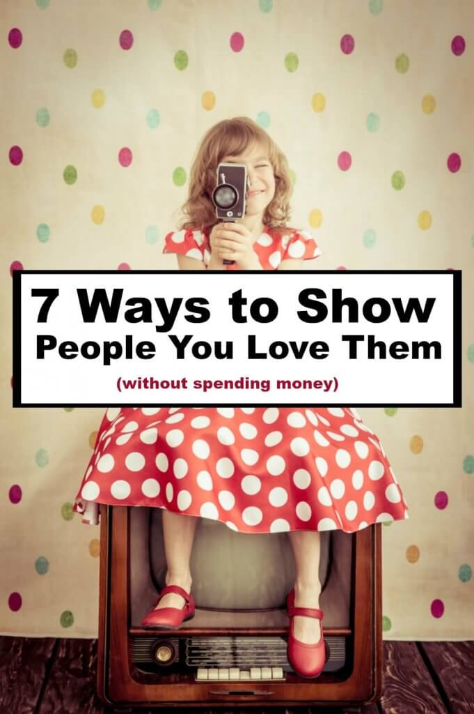 How to save money yet show people you love them. You don't have to go spending huge amounts of money on family and friends - here are some better ways to show people that you care.