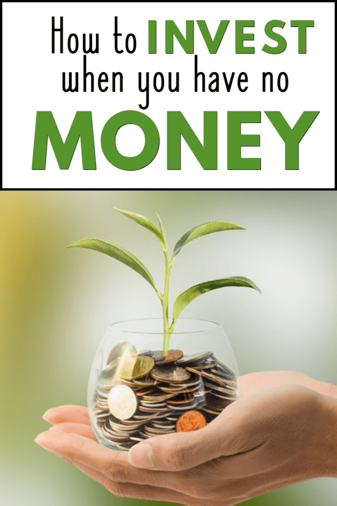 Ways To Invest When You Have No Money